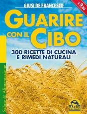 Guarire con il Cibo (ebook)  Giusi De Francesco   Macro Edizioni