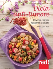Dieta anti-tumore (ebook)  Francesca Noli   Red Edizioni