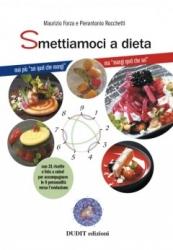 Smettiamoci a Dieta  Maurizio Forza Pierantonio Rocchetti  Dudit Edizioni