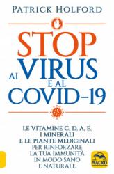 Stop ai Virus e al Covid-19  Patrick Holford   Macro Edizioni