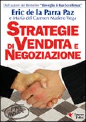 Strategie di Vendita e Negoziazione  Eric De la Parra Paz   Essere Felici