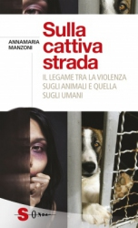 Sulla cattiva strada  Annamaria Manzoni   Sonda Edizioni