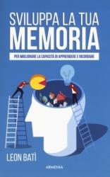 Sviluppa la tua memoria  Leon Bati   Armenia