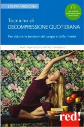 Tecniche di decompressione quotidiana  Matthew McKay Patrick Fanning  Red Edizioni