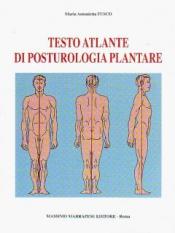 Testo atlante di posturologia plantare  Maria Antonietta Fusco   Marrapese Editore