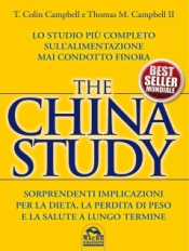 The China Study - Libro  Colin T. Campbell Thomas M. Campbell II  Macro Edizioni