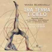 Tra terra e cielo  Vanda Scaravelli   Edizioni Mediterranee