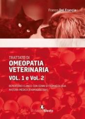 Trattato di omeopatia veterinaria (2volumi)  Franco Del Francia   Edizioni Efesto
