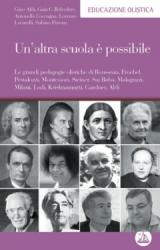Un'altra scuola è possibile  Gino Aldi Gaia Belvedere Lorenzo Locatelli Edizioni Enea