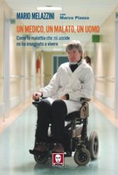 Un medico, un malato, un uomo  Mario Melazzini Marco Piazza  Lindau