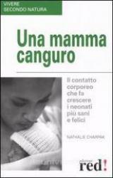 Una mamma canguro  Nathalie Charpak   Red Edizioni