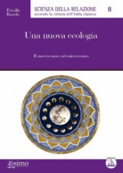 Una nuova ecologia  Priscilla Bianchi   Edizioni Enea