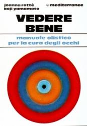 Vedere Bene  Joanna Rotté Kojo Yamamoto  Edizioni Mediterranee