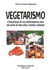 Vegetarismo (ebook)  Maria Concetta Digiacomo   Il Nuovo Mondo