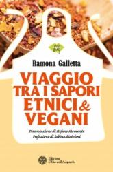 Viaggio tra i sapori etnici & vegani  Ramona Galletta   L'Età dell'Acquario Edizioni