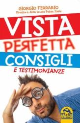 Vista Perfetta. Consigli e Testimonianze  Giorgio Ferrario   Macro Edizioni
