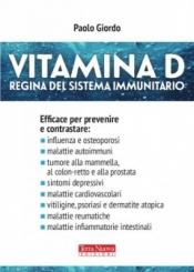 Vitamina D. Regina del sistema immunitario  Paolo Giordo   Terra Nuova Edizioni