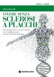 Vivere senza sclerosi a placche  Alain Bondil   Tecniche Nuove