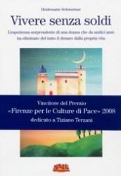 Vivere senza soldi  Heidemarie Schwermer   Terra Nuova Edizioni