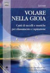 Volare nella gioia (CD)  Lucyan   Xenia Edizioni