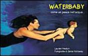 WaterBaby  Lauren Heston   Edizioni il Punto d'Incontro