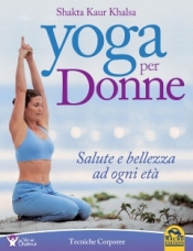 Yoga per Donne (Copertina rovinata)  Shakta Kaur Khalsa   Macro Edizioni