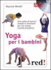 Yoga per i bambini (DVD)  Maurizio Morelli   Red Edizioni