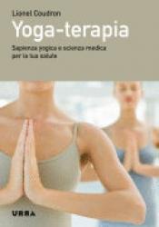 Yoga-terapia  Lionel Coudron   Urra Edizioni