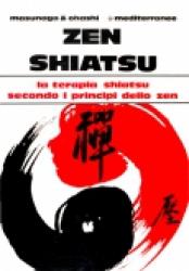 Zen Shiatsu  Shizuto Masunaga Wataru Ohashi  Edizioni Mediterranee