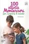100 attività Montessori per scoprire il mondo  Ève Herrmann   L'Ippocampo Edizioni
