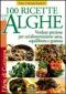 100 ricette con le alghe  Peter e Montse Bradford   Macro Edizioni