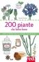 200 piante che fanno bene  Carole Minker   Red Edizioni