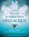 Il miracolo dell'acqua (ebook)  Masaru Emoto   Edizioni il Punto d'Incontro