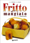 Fritto e mangiato (ebook)  Annalisa Barbagli Stefania Barzini  Giunti Editore