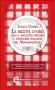 Le ricette d'oro delle migliori osterie e trattorie italiane del Mangiarozzo (ebook)  Carlo Cambi   Newton & Compton Editori