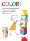Colori (ebook)  Evi Crotti Alberto Magni  Red Edizioni