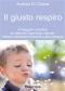 Il giusto respiro (ebook)  Andrea Di Chiara   Il Leone Verde