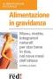 Alimentazione in Gravidanza (ebook)  Leonella Nava   Red Edizioni