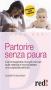 Partorire Senza Paura (ebook)  Elisabetta Malvagna   Red Edizioni