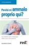 Perché Mi Ammalo Proprio Qui? (ebook)  Maurizio Cusani   Red Edizioni