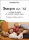 Sempre con lui (ebook)  Isabelle Fox   Il Leone Verde