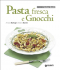 Pasta fresca e Gnocchi (ebook)  Annalisa Barbagli Stefania Barzini  Giunti Editore