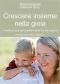 Crescere insieme nella gioia (ebook)  Manitonquat (Medicine Story)   Il Leone Verde