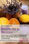 Ricette per la bellezza (ebook)  Maria Nocchiero Grazia Rando  Bruno Editore