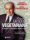 Verso la scelta vegetariana (ebook)  Umberto Veronesi Mario Pappagallo  Giunti Editore