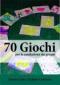 70 Giochi di Creatività per la Conduzione di Gruppi (ebook)  Fausto Cino Stefano Centonze  Edizioni Circolo Virtuoso