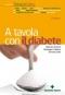 A tavola con il diabete  Barbara Asprea Giuseppe Capano Simona Salò Tecniche Nuove