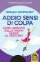 Addio Sensi di colpa  Gerald Jampolsky   Macro Edizioni