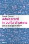 Adolescenti in punta di penna  Claudia Pomoni   Urra Edizioni