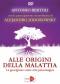 Alle origini della Malattia (DVD)  Antonio Bertoli   Macro Edizioni